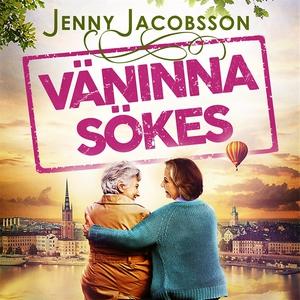 Väninna sökes (ljudbok) av Jenny Jacobsson