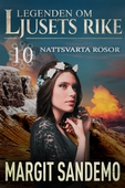 Nattsvarta rosor: Ljusets rike 10