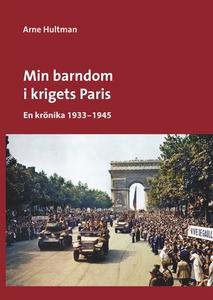 Min barndom i krigets Paris: En krönika 1933 -
