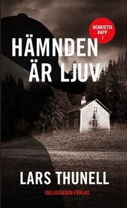 Hämnden är ljuv (e-bok) av Lars Thunell
