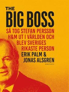 The Big Boss : så tog Stefan Persson H&M ut i v