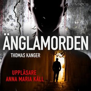 Änglamorden (ljudbok) av Thomas Kanger