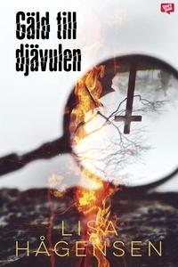Gäld till djävulen (e-bok) av Lisa Hågensen