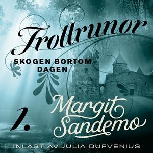 Skogen bortom dagen (ljudbok) av Margit Sandemo