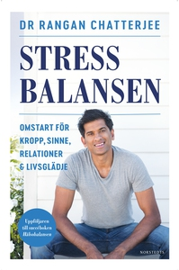 Stressbalansen : Omstart för kropp, sinne, rela