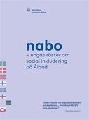 Nabo – ungas röster om social inkludering på Åland
