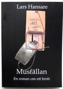 Musfällan (e-bok) av Lars Hansare