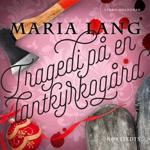 Tragedi på en lantkyrkogård (ljudbok) av Maria