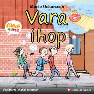 Vara ihop (ljudbok) av Marie Oskarsson