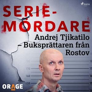 Andrej Tjikatilo – Buksprättaren från Rostov (l