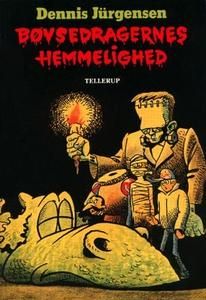 Bøvsedragernes hemmelighed (e-bog) af Dennis Jürgensen