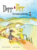 Depp & Pepp den magiska tankeformeln