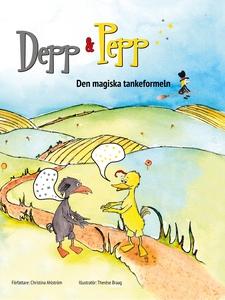 Depp & Pepp den magiska tankeformeln (ljudbok)