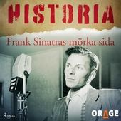 Frank Sinatras mörka sida