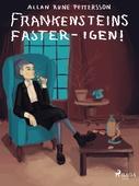 Frankensteins faster - igen!