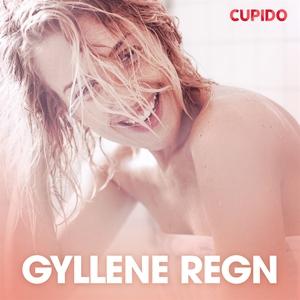 Gyllene regn (ljudbok) av Cupido
