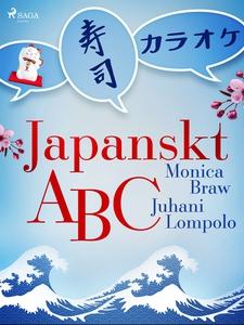 Japanskt ABC (e-bok) av Monica Braw, Juhani Lom