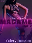 Madame 2: Dirty Talk - erotisk novell