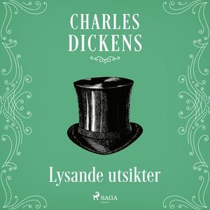 Lysande utsikter (ljudbok) av Charles Dickens