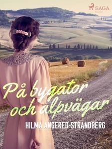 På bygator och alpvägar (e-bok) av Hilma Angere