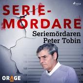 Seriemördaren Peter Tobin