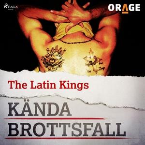 The Latin Kings (ljudbok) av Orage
