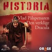Vlad Pålspetsaren – Den verklige Dracula