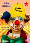Gillis Skrönika: En barnbok för vuxna