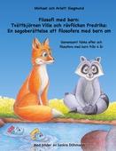 Filosofi med barn: Tvättbjörnen Ville och rävflickan Fredrika: En sagoberättelse att filosofera med barn om: Gemensamt tänka efter och filosofera med barn från 4 år