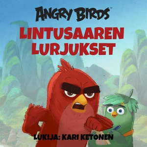 Angry Birds: Lintusaaren lurjukset (ljudbok) av