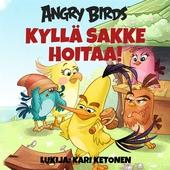 Angry Birds: Kyllä Sakke hoitaa!