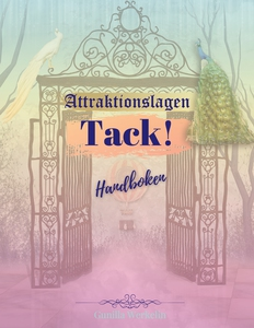 Attraktionslagen - Tack!: Handboken (e-bok) av