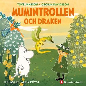 Mumintrollen och draken (ljudbok) av Cecilia Da
