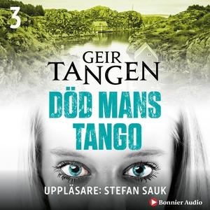 Död mans tango (ljudbok) av Geir Tangen