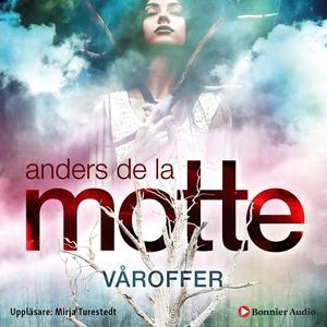 Våroffer: Årstidskvartetten (ljudbok) av Anders
