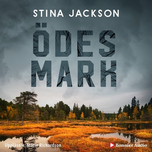 Ödesmark (ljudbok) av Stina Jackson