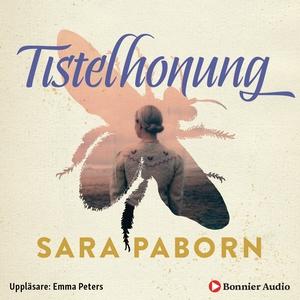 Tistelhonung (ljudbok) av Sara Paborn