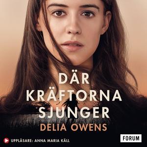 Där kräftorna sjunger (ljudbok) av Delia Owens