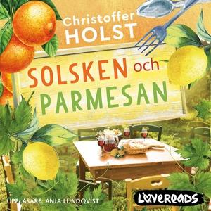 Solsken och parmesan (ljudbok) av Christoffer H