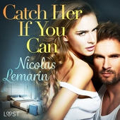 Catch Her If You Can – erotic short story