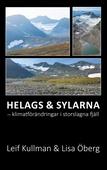 Helags & Sylarna: - klimatförändringar i storslagna fjäll