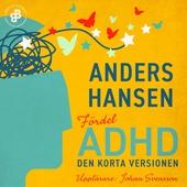 Fördel ADHD. Den korta versionen
