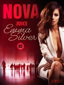 Nova 2: Juice - Erotic Short Story