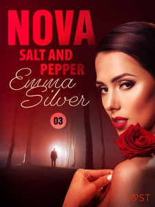 Nova 3: Salt and Pepper - Erotic Short Story (e