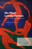No More Lonely Heroes - How our world can survive through cooperation