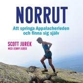 Norrut: Att springa Appalacherleden och finna sig själv