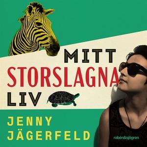 Mitt storslagna liv (ljudbok) av Jenny Jägerfel