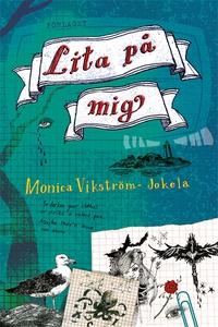 Lita på mig (e-bok) av Monica Vikström-Jokela