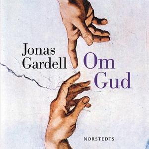 Om Gud (ljudbok) av Jonas Gardell