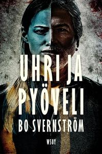 Uhri ja pyöveli (e-bok) av Bo Svernström